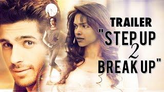 "Deepika Padukone & Sidharth Malhotra in ""Step Up 2 Break Up"" - Trailer (HD)"