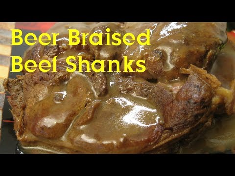 Beer Braised Beef Shanks Recipe S3 Ep302