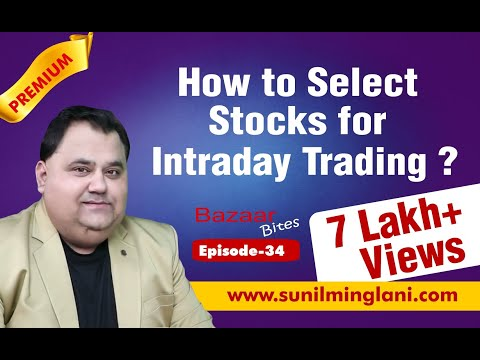 How to Select Stocks for Intraday Trading ?( In Hindi)    Bazaar Bites Episode-34    Sunil Minglani