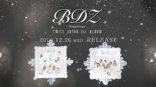 TWICE「BDZ -Repackage-」Information Video