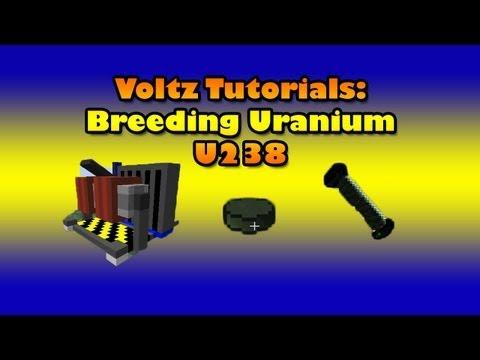 Voltz Tutorials: Breeding Uranium (U-238)
