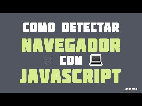 Como Detectar Navegador | browser con JavaScript 💻