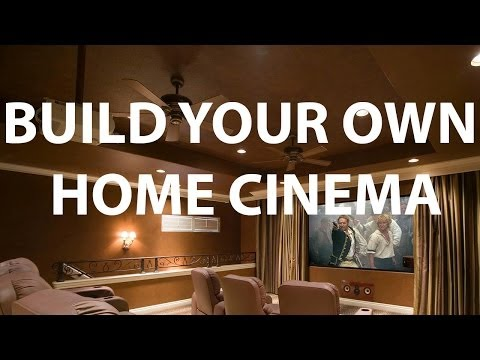 HOW TO: Build Your Own Home Cinema
