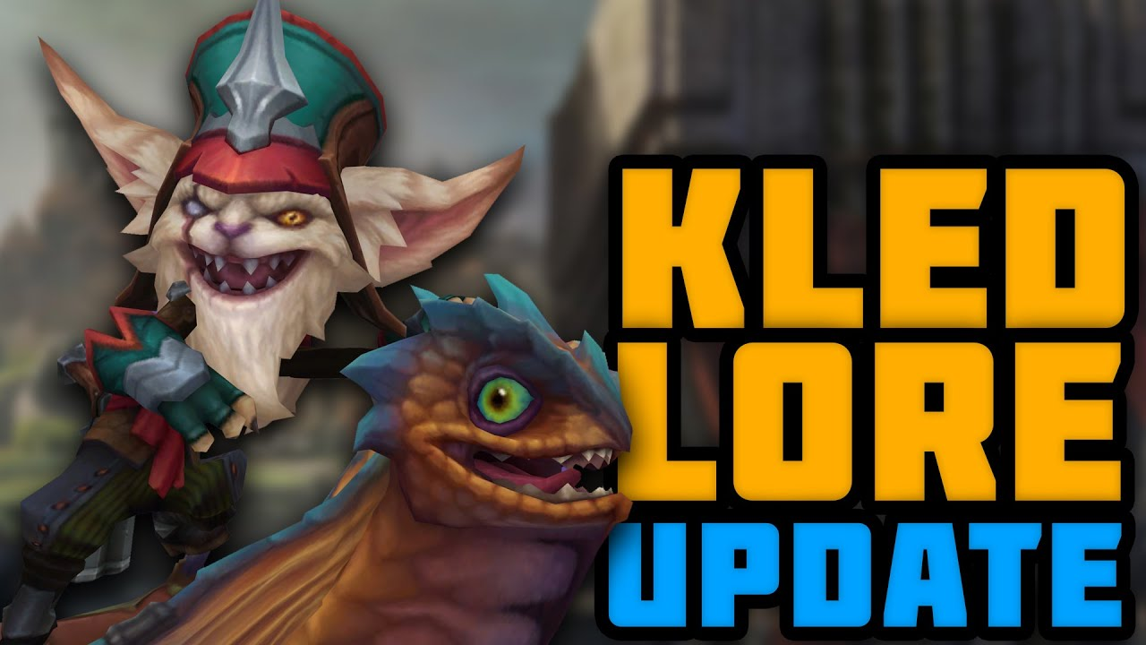 The Updated Legend of Kled
