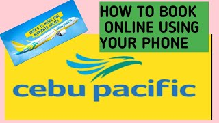 HOW TO BOOK A FLIGHT ONLINE CEBU PACIFIC   Tagalog