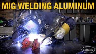 How To Mig Weld Aluminum Pointers And Troubleshooting With Eastwood
