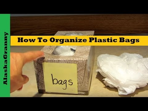How To Organize Plastic Bags