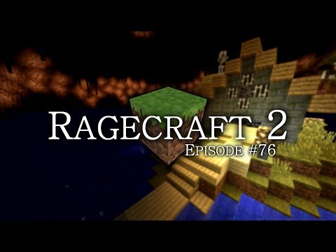 Ragecraft 2 - EP76 - Now The Charged Creepers Are Invisible