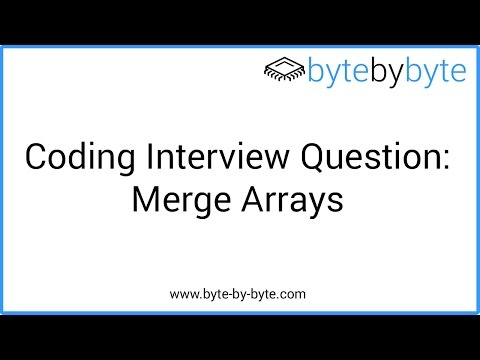 Interview Question: Merge Arrays