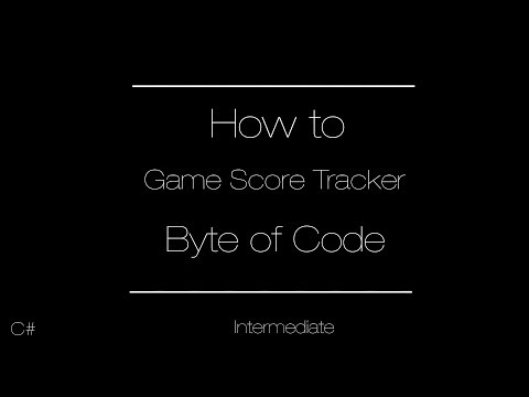 How to Program a Game Score Tracker | Intermediate C#