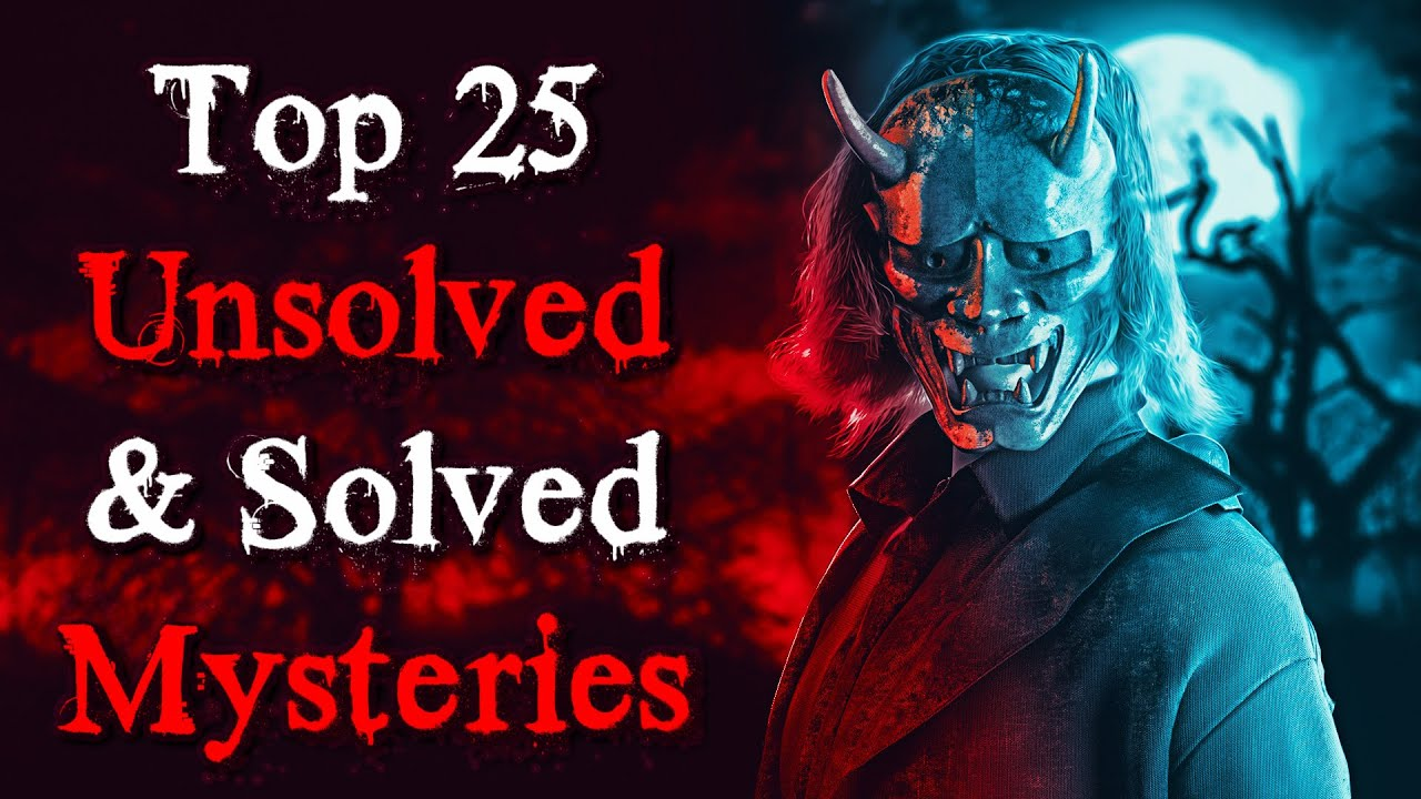 Top 25 Cryptic & Disturbing Mysteries from 2020   Solved & Unsolved Cases Compilation
