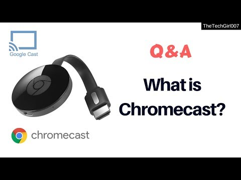what is Chromecast? Q&A session