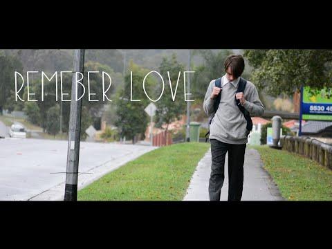 Remember love Short Film