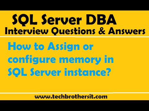 SQL Server DBA Interview | How to Assign or configure memory in SQL Server instance