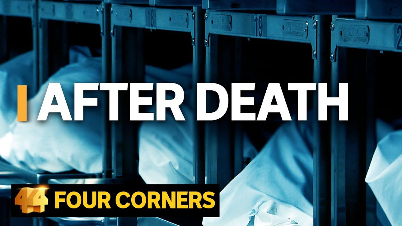 After Death: Behind the scenes of Australia's funeral industry   Four Corners