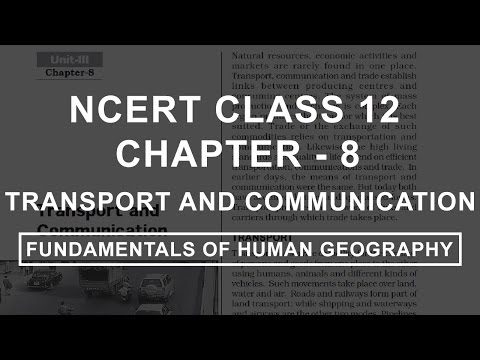 Transport and Communication - Chapter 8 Geography NCERT Class 12