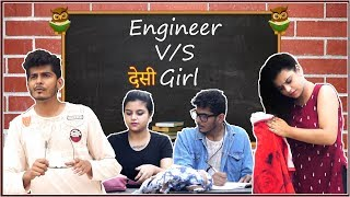 ENGINEER VS DESI GIRL || CITY BOY || NISHANT CHATURVEDI