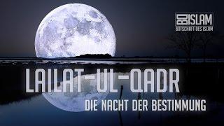Nacht der Bestimmung ┇ Lailat-ul-Qadr ┇ BDI