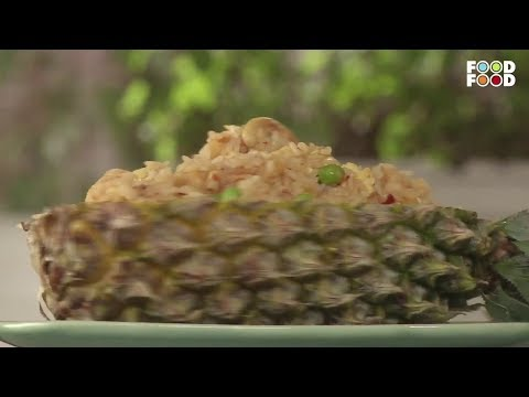 Spicy Pineapple Fried Rice | Super Foods | Chef Sanjeev Kapoor | FoodFood