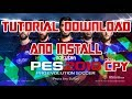 Tutorial Download & Install PES 2018 CPY