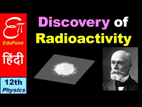 🔴 Discovery of Radioactivity - A pure accident || in Hindi