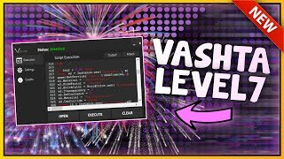 Roblox Exploit Hack Vashta Lvl7 Full Lua Executor