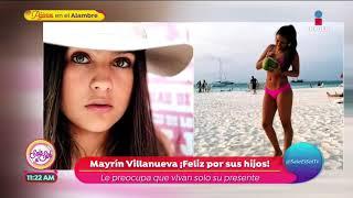 ¡Mayrín Villanueva, una mamá consentidora!   Sale el Sol