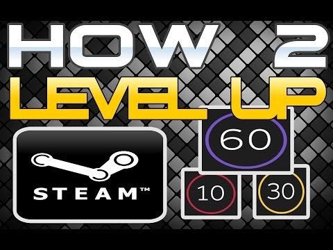 How 2 Level Up Your Steam Account- 2015 Edition