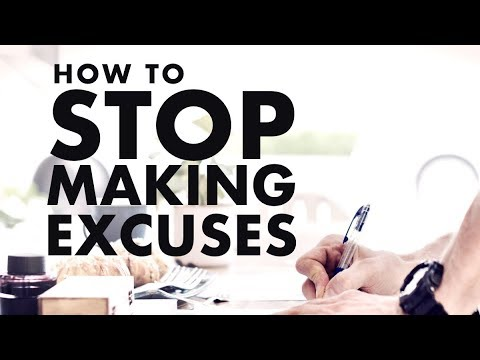 How to stop making excuses!  Gary Coxe #2357
