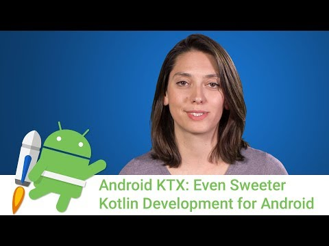 Android Jetpack: KTX - Sweeter Kotlin Android Development