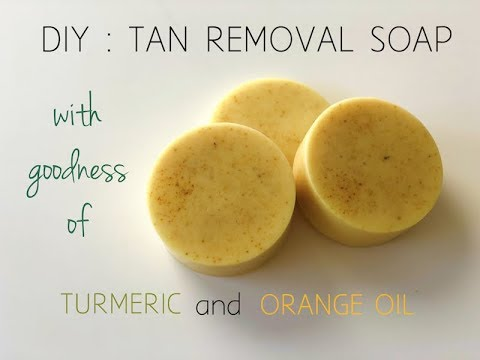 DIY : Tan Removal Soap with goodness of Turmeric and Orange Oil