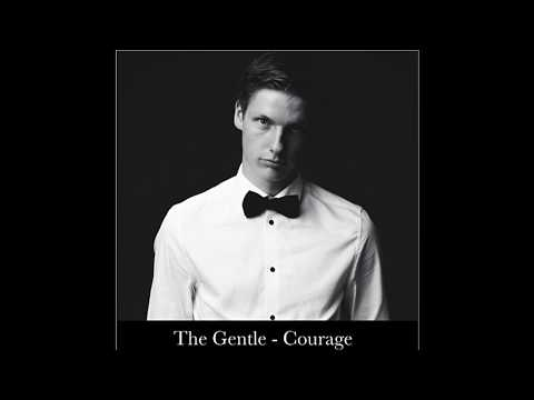 The Gentle - Courage (Original Mix)