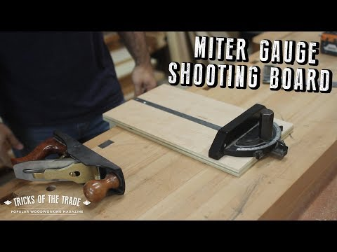 Make a Miter Gauge Shooting Board | Tricks of the Trade