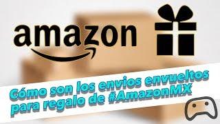 Cómo son los envíos envueltos para regalo de Amazon MX | TheWarriorCesar