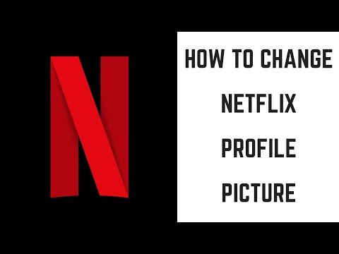 How to Change Netflix Profile Picture