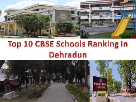 Top 10 CBSE Schools Ranking In Dehradun