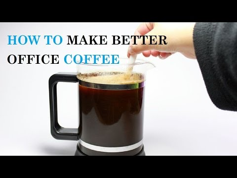 How to Make Better Office Coffee
