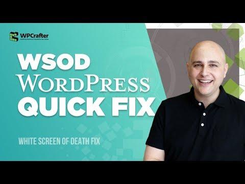 How To Fix WordPress WSOD White Screen Of Death - 5 Minute Fix (2018)