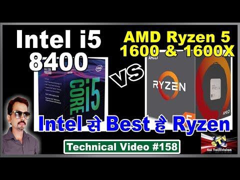 Intel i5 8400 vs AMD Ryzen 5 1600 and 1600X / Which is Best Processor #158