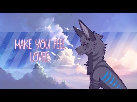 ♡ Make You Feel Loved ♡ [Original Meme]
