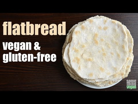 flatbread (vegan & gluten-free) Something Vegan