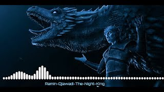 Ramin Djawadi The Night King(Game of Thrones 8 Season 3 Series)