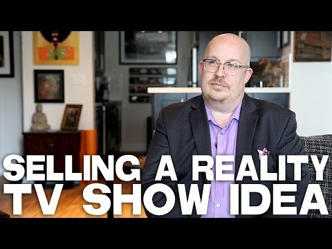 Selling A Reality TV Show Idea by Troy DeVolld