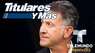 ¿Lo renovarán o no? El incierto futuro de Juan Carlos Osorio | Titulares y Más | Telemundo Deportes