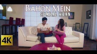 BAHON MEIN - OFFICIAL VIDEO - SUMBAL KHAN  (2016)