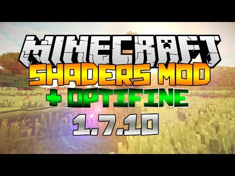 How to install Shaders Mod w/ Optifine for Minecraft 1.7.10 (Non-Forge)