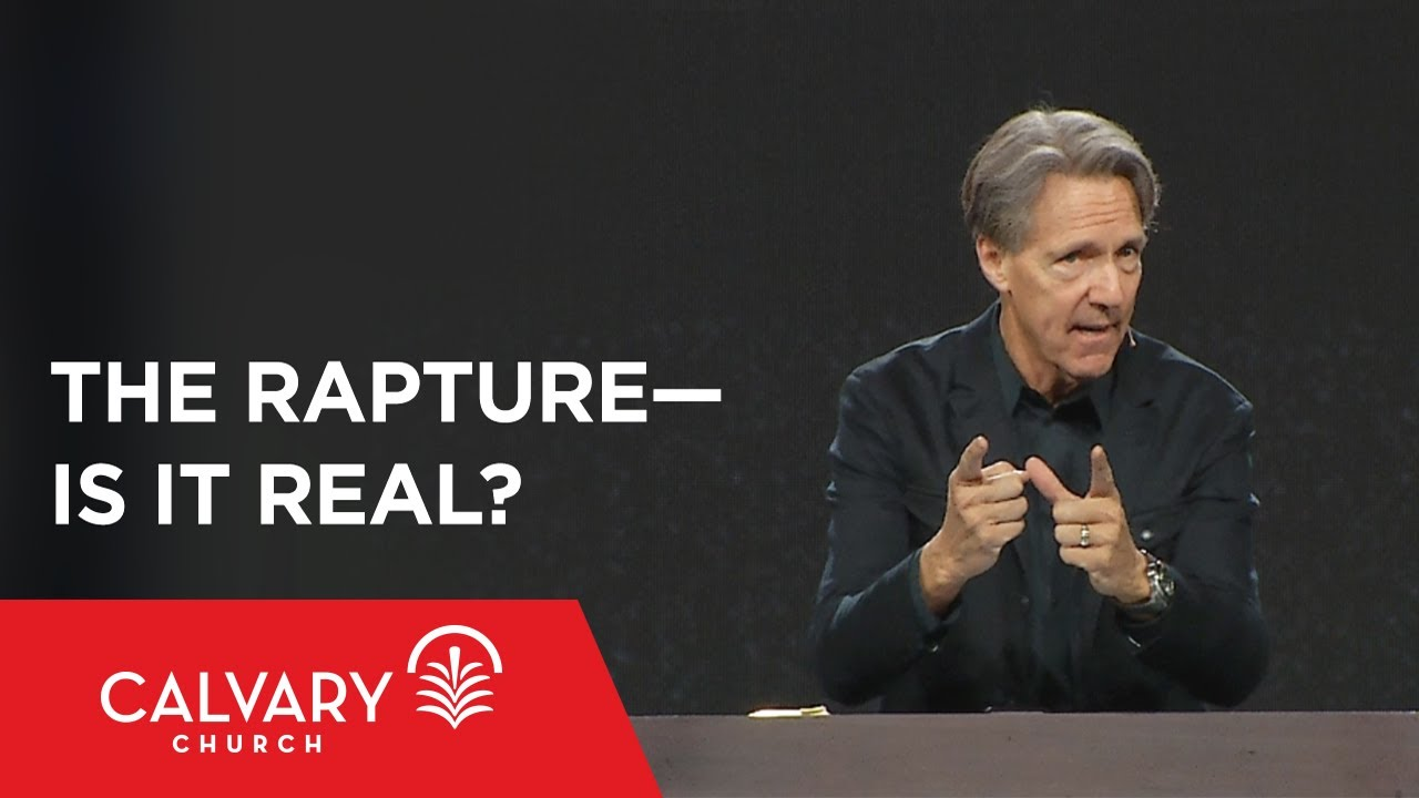 The Rapture—Is It Real? - John 14:1-6 - Skip Heitzig