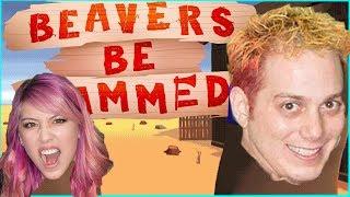 Beaver Thievers! [Beavers Be Dammed]