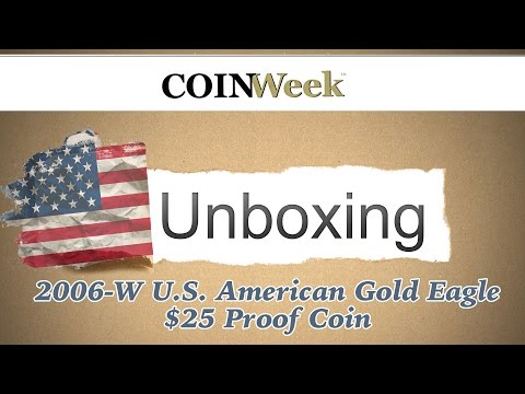 CoinWeek Unboxing: United States 2006-W $25 Gold Eagle Proof - Coin 4K Video