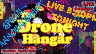The Drone Hangar - SPECIAL SHOW with Marc Ashton..